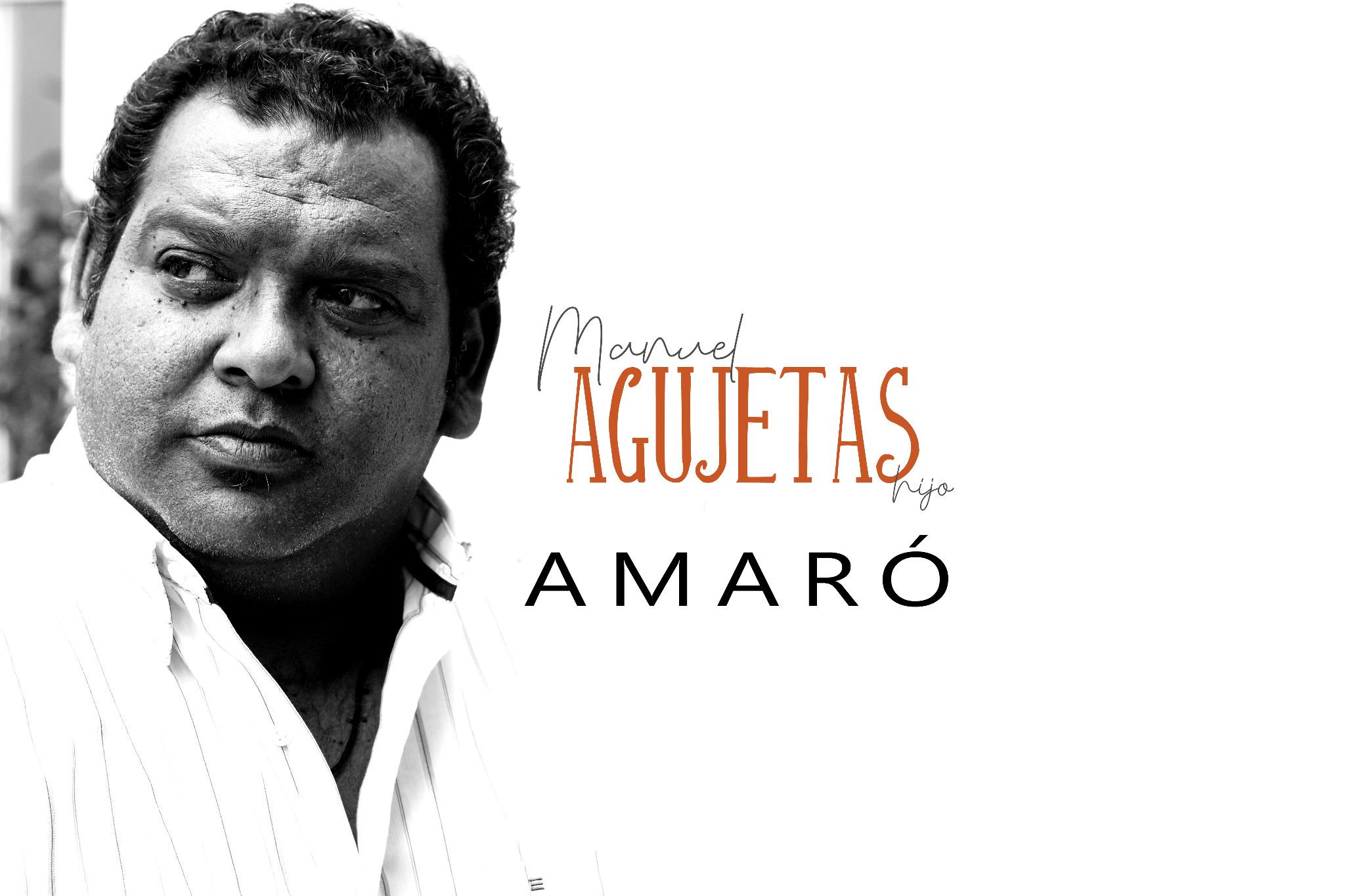 Manuel Agujetas Hijo - Disco AMARÓ